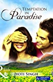 Temptation in Paradise (Mills and Boon Exclusive Edition)