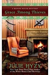 Grace Among Thieves (A Manor House Mystery) Mass Market Paperback