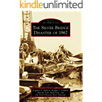 The Silver Bridge Disaster of 1967 (Images of America) book cover