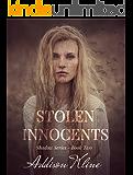Stolen Innocents (The Shadow Series Book 2)
