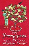 The Frangipani Tree Mystery (Crown Colony)