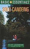 Basic Essentials® Solo Canoeing (Basic Essentials Series)