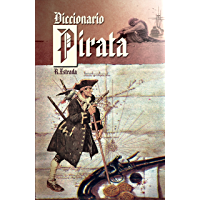 Diccionario Pirata (Spanish Edition)