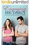 Engaging Mr. Darcy (An Austen Inspired Romantic Comedy) (English Edition)