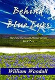 Behind Blue Eyes (The Last Werewolf Hunter Series Book 2)