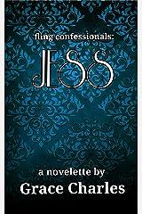 fling confessionals: JESS Kindle Edition