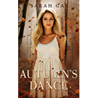 Autumn's Dance: A Contemporary/ New Adult Romance (Season Named Series Book 1) (English Edition)