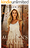 Autumn's Dance: A Contemporary/ New Adult Romance (Season Named Series Book 1)