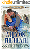 A Lily on the Heath: A Medieval Romance (The Castle Garden Book 4)