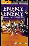 Enemy of My Enemy (Birthright Book 3)