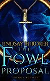 The Fowl Proposal Bonus Scenes (Dragon Blood)