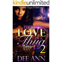 There's No Love In A Thug 2: A Forbidden Love Story (There's No Love In A Thug: A Forbidden Love Story)