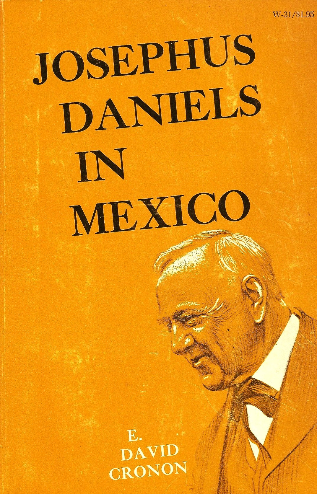 Josephus Daniels in Mexico, Cronon, E. David