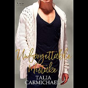 Unforgettable Mistake (Rowan Book 2)