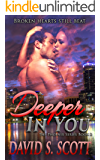 Deeper In You (The Phoenix Series Book 2)