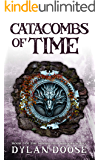 Catacombs of Time: A Sword and Sorcery Novella