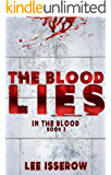The Blood Lies (In The Blood Book 2)