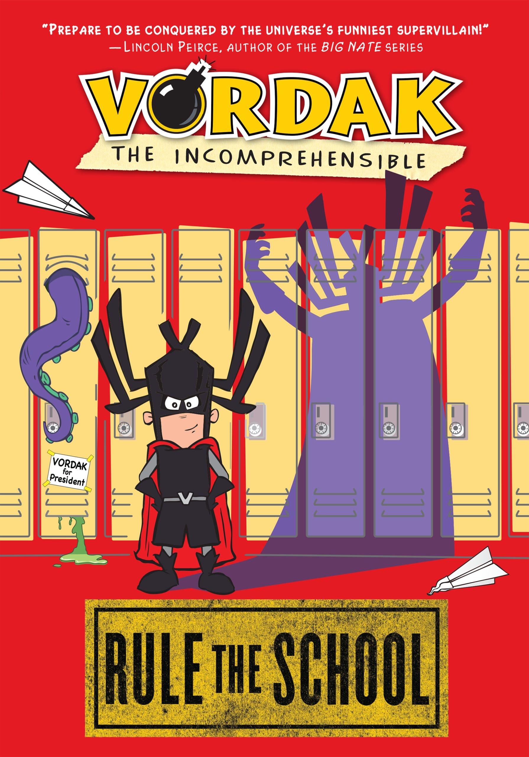 Read Online Vordak the Incomprehensible: Rule the School pdf epub