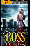 Boss (The Trinity  Book 1)
