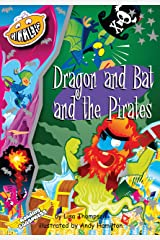 Dragon and Bat and the Pirates (US version) Kindle Edition