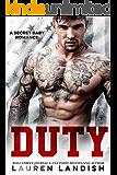 Duty: A Secret Baby Romance (English Edition)