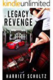 A Legacy of Revenge (Legacy Series Book 2)