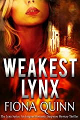 Weakest Lynx (The Lynx Series Book 1) Kindle Edition