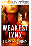 Weakest Lynx (The Lynx Series: An Iniquus Romantic Suspense Mystery Thriller Book 1)