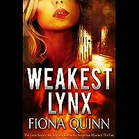 Weakest Lynx (The Lynx Series Book 1) (English Edition)