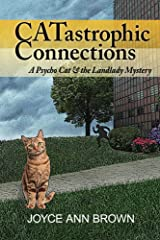 CATastrophic Connections: A Psycho Cat and the Landlady Mystery (Psycho Cat and the Landlady Mysteries Book 1) Kindle Edition
