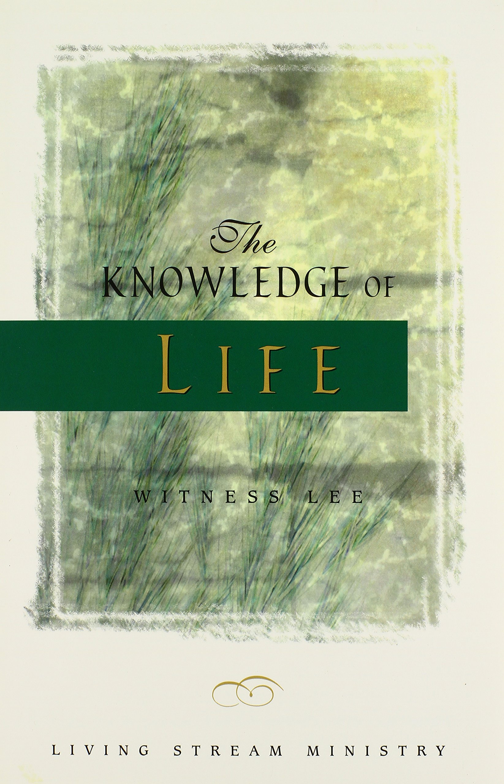 The Knowledge of Life