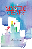 Mystic Tears: A story about childhood marriage & woman abuse (English Edition)