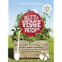 The Little Veggie Patch Co: An A-Z guide to growing food in small spaces