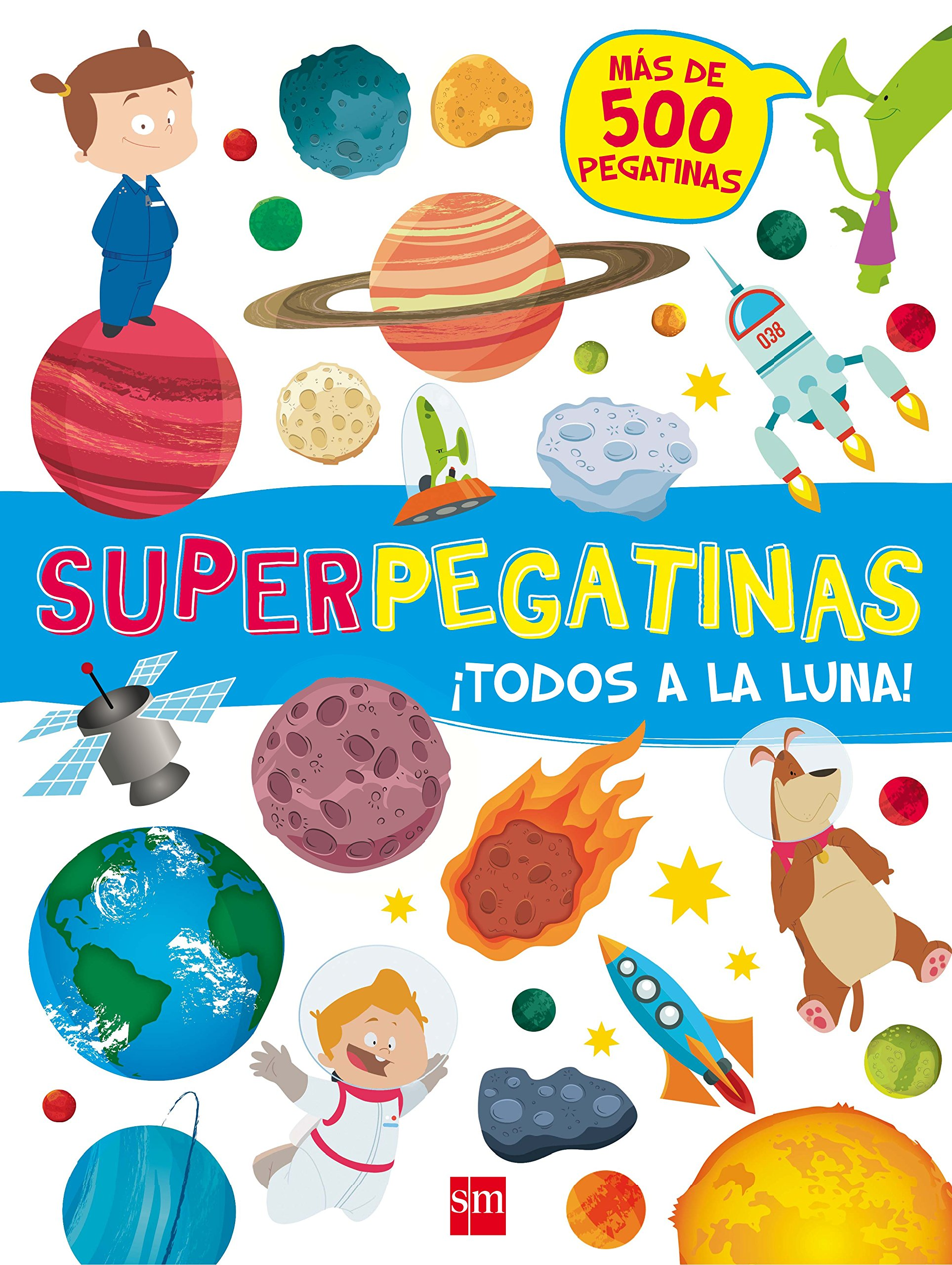 Todos a la luna! (Pegatinas): Amazon.es: Libri, De Agostini, Belloni, Valentina, Berselli, Manuel, Balzaretti, Carla: Libros