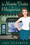 La Muerte Visita La Peluquería: (Los Misterios de Marion - Libro 1) (Spanish Edition)