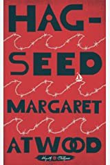 Hag-Seed: William Shakespeare's The Tempest Retold: A Novel (Hogarth Shakespeare) Kindle Edition