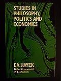 Studies in Philosophy, Politics and Economics
