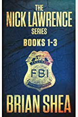 The Nick Lawrence Series: Books 1-3 Kindle Edition