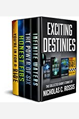 Exciting Destinies - The Complete Collection: A Collection of Science Fiction/Speculative Fiction Short Stories Kindle Edition
