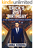 Erick's 21st Birthday: The Vampire's Bride Bonus Book