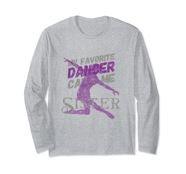Womens Vintage Dancer Sister Long Sleeve T-Shirt Sister-ah my shirt one gift