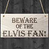 "Red Ocean ""Beware of The Elvis Fan Novelty Hanging Shabby Chic Plaque Gift"" Plaque, Wood, Brown"