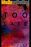 Too Late (English Edition)