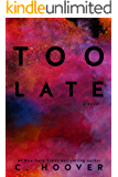 Too Late (English Edition)