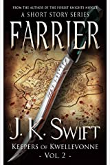 FARRIER (Keepers of Kwellevonne Series Book 2) Kindle Edition