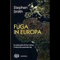 Fuga in Europa (Piccola biblioteca Einaudi. I Maverick Vol. 703)