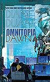 Omnitopia Dawn: Omnitopia #1