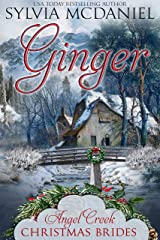 Ginger: Sweet Montana Mail Order Bride Christmas (Angel Creek Christmas Brides Book 11) Kindle Edition