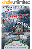 Ginger: Sweet Montana Mail Order Bride Christmas (Angel Creek Christmas Brides Book 11)