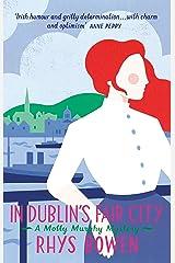 In Dublin's Fair City (Molly Murphy Book 6) Kindle Edition